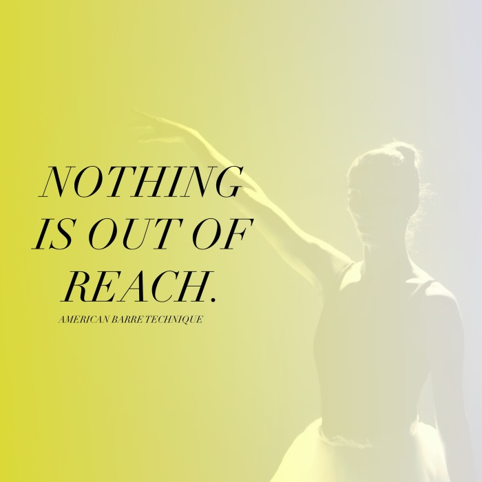 ABT Barre quotes to live by